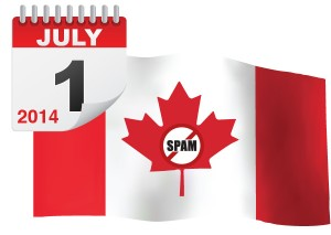 Canada's Anti-Spam Legislation comes into force July 1, 2014