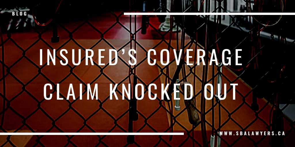 Insured's Coverage Claim Knocked Out